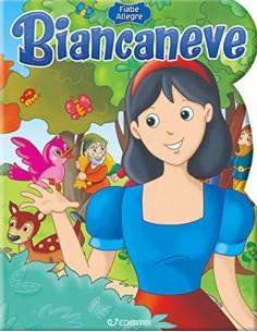 Fiabe Allegre - Biancaneve